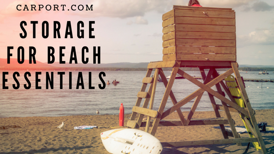Storage for Beach Essentials & Supplies